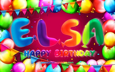 happy birthday elsa, 4k, bunte ballon-rahmen, elsa-name, lila hintergrund, elsa happy birthday, geburtstag elsa, beliebten spanischen weiblichen vornamen, geburtstag-konzept, elsa