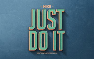Just Do it, Nike, motivation, inspiration, retro style, blue background, blue stone texture