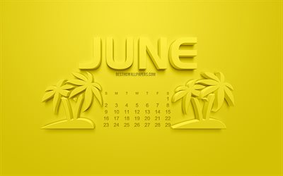 2019 June Calendar, 3d art, summer, yellow background, 2019 calendars, 3d palm icon, summer art, June, creative art