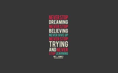 Download Wallpapers Never Stop Dreaming Never Stop Believing