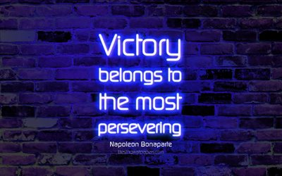 Victory belongs to the most persevering, 4k, blue brick wall, Napoleon Bonaparte Quotes, neon text, inspiration, Napoleon Bonaparte, quotes about Victory