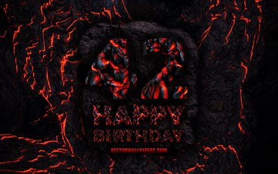 4k, Happy 42 Years Birthday, fire lava letters, Happy 42nd birthday, grunge background, 42nd Birthday Party, Grunge Happy 42nd birthday, Birthday concept, Birthday Party, 42nd Birthday