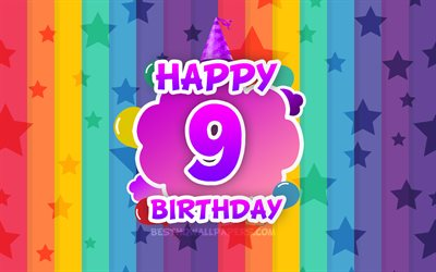 Happy 9th birthday, colorful clouds, 4k, Birthday concept, rainbow background, Happy 9 Years Birthday, creative 3D letters, 9th Birthday, Birthday Party, 9th Birthday Party