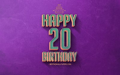 20th Happy Birthday, Purple Retro Background, Happy 20 Years Birthday, Retro Birthday Background, Retro Art, 20 Years Birthday, Happy 20th Birthday, Happy Birthday Background