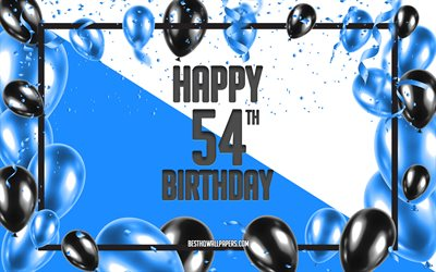 Happy 54th Birthday, Birthday Balloons Background, Happy 54 Years Birthday, Blue Birthday Background, 54th Happy Birthday, Blue black balloons, 54 Years Birthday, Colorful Birthday Pattern, Happy Birthday Background