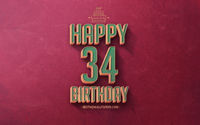 34th Happy Birthday, Purple Retro Background, Happy 34 Years Birthday, Retro Birthday Background, Retro Art, 34 Years Birthday, Happy 34th Birthday, Happy Birthday Background