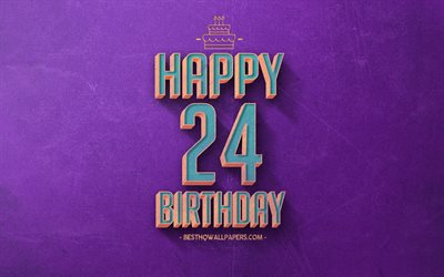 24th Happy Birthday, Purple Retro Background, Happy 24 Years Birthday, Retro Birthday Background, Retro Art, 24 Years Birthday, Happy 24th Birthday, Happy Birthday Background