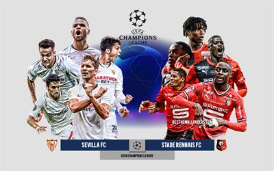 Sevilla FC vs Stade Rennais FC, Group E, UEFA Champions League, Preview, promotional materials, football players, Champions League, football match, Sevilla FC, Stade Rennais FC