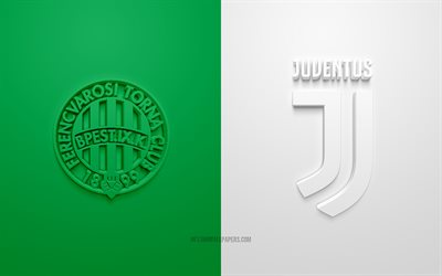 Ferencvaros vs Juventus FC, UEFA Champions League, Group G, 3D logos, white-green background, Champions League, football match, Juventus FC, Ferencvaros