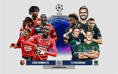 Stade Rennais FC vs FC Krasnodar, Group E, UEFA Champions League, Preview, promotional materials, football players, Champions League, football match, Stade Rennais FC, FC Krasnodar