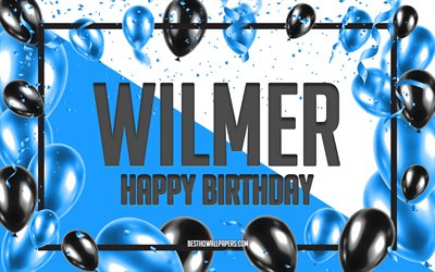 Happy Birthday Wilmer, Birthday Balloons Background, Wilmer, wallpapers with names, Wilmer Happy Birthday, Blue Balloons Birthday Background, Wilmer Birthday