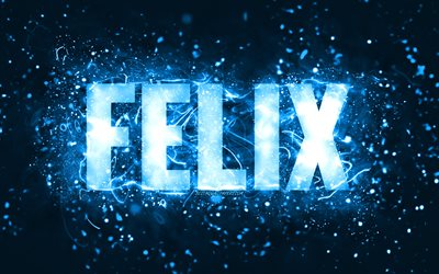 Happy Birthday Felix, 4k, blue neon lights, Felix name, creative, Felix Happy Birthday, Felix Birthday, popular american male names, picture with Felix name, Felix