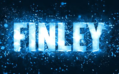 Happy Birthday Finley, 4k, blue neon lights, Finley name, creative, Finley Happy Birthday, Finley Birthday, popular american male names, picture with Finley name, Finley