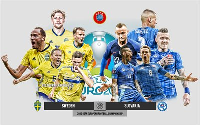 Sweden vs Slovakia, UEFA Euro 2020, Preview, promotional materials, football players, Euro 2020, football match, Sweden national football team, Slovakia national football team