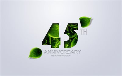45th Anniversary sign, creative art, 45 Anniversary, green leaves, greeting card, 45 Years symbol, eco concepts, 45th Anniversary