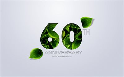 60th Anniversary sign, creative art, 60 Anniversary, green leaves, greeting card, 60 Years symbol, eco concepts, 60th Anniversary
