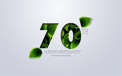 70th Anniversary sign, creative art, 70 Anniversary, green leaves, greeting card, 70 Years symbol, eco concepts, 70th Anniversary