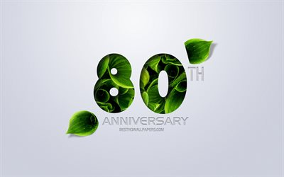 80th Anniversary sign, creative art, 80 Anniversary, green leaves, greeting card, 80 Years symbol, eco concepts, 80th Anniversary